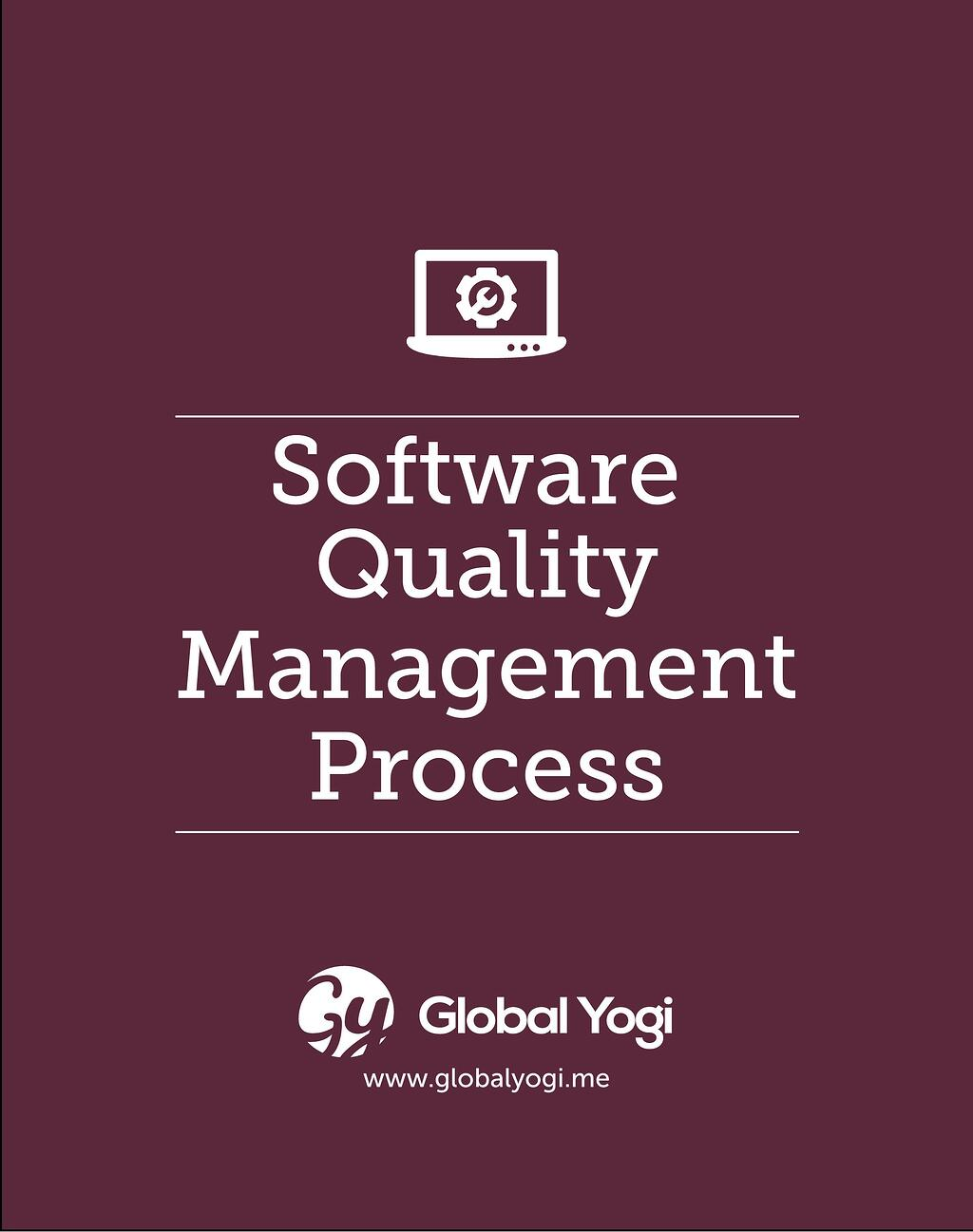 Software_Quality_ Management_Process