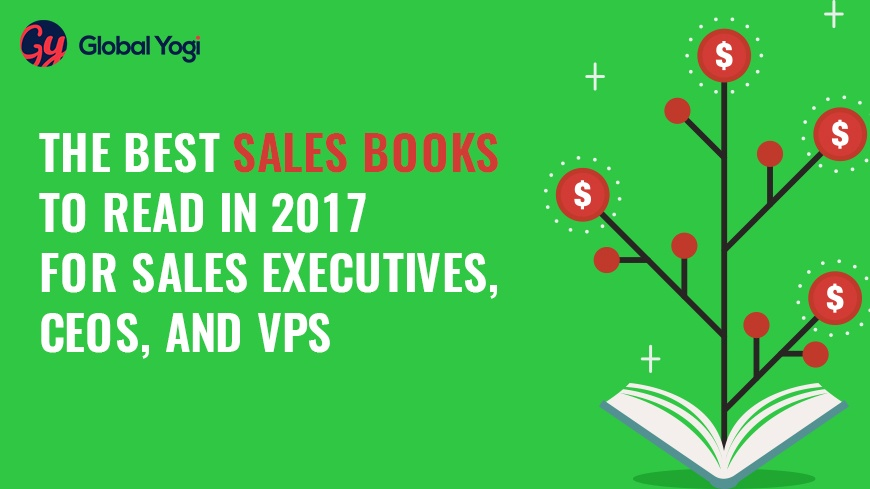 The Best Sales Books to Read in 2017 for Sales Executives, CEOs, and VPs-v2