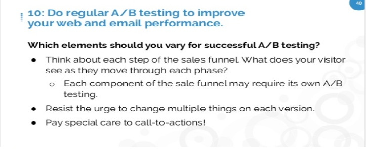 Do Regular A/B Testing To Improve Your Web and Email Perormance.