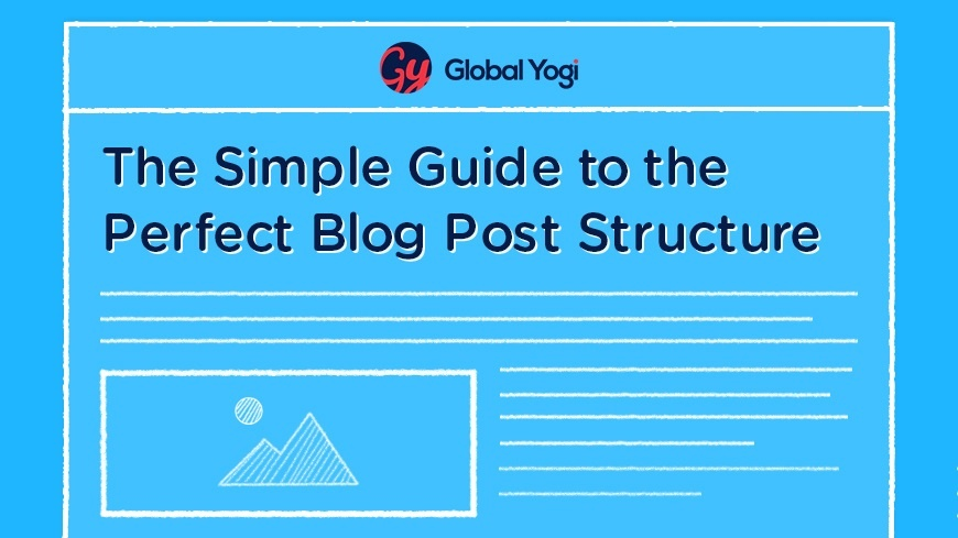The Simple Guide to the Perfect Blog Post Structure
